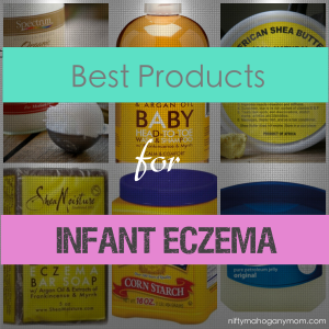 Best Products for Infant Eczema - NiftyMahoganyMom.com