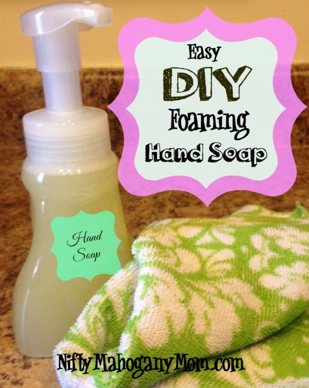 Easy DIY Foaming Hand Soap -- NiftyMahoganyMom.com