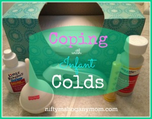 Coping with Infant Colds -- NiftyMahoganyMom.com