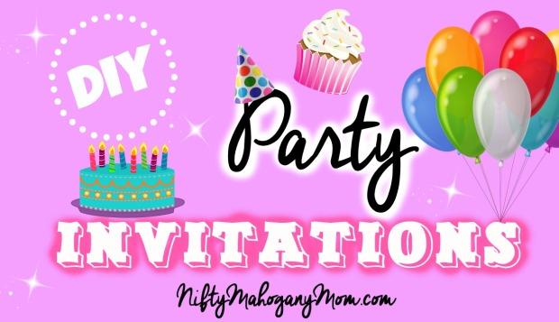Make Your Own Party Invitations -- NiftyMahoganyMom.com
